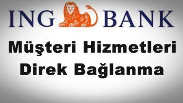 ING Bank Müşteri Hizmetlerine Direk Bağlanma